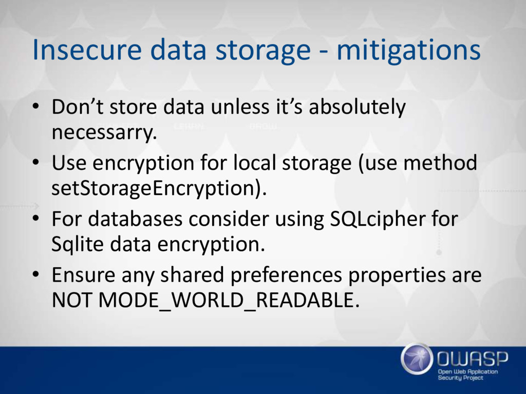 Insecure data storage - mitigations • Don't sto...
