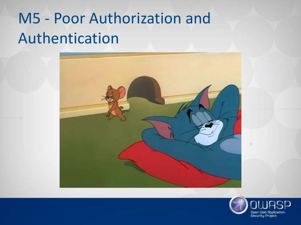 M5 - Poor Authorization and Authentication