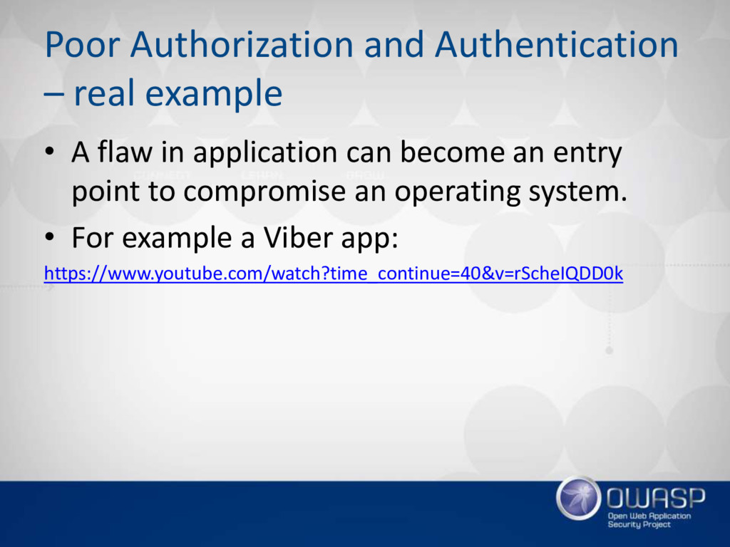 Poor Authorization and Authentication – real ex...