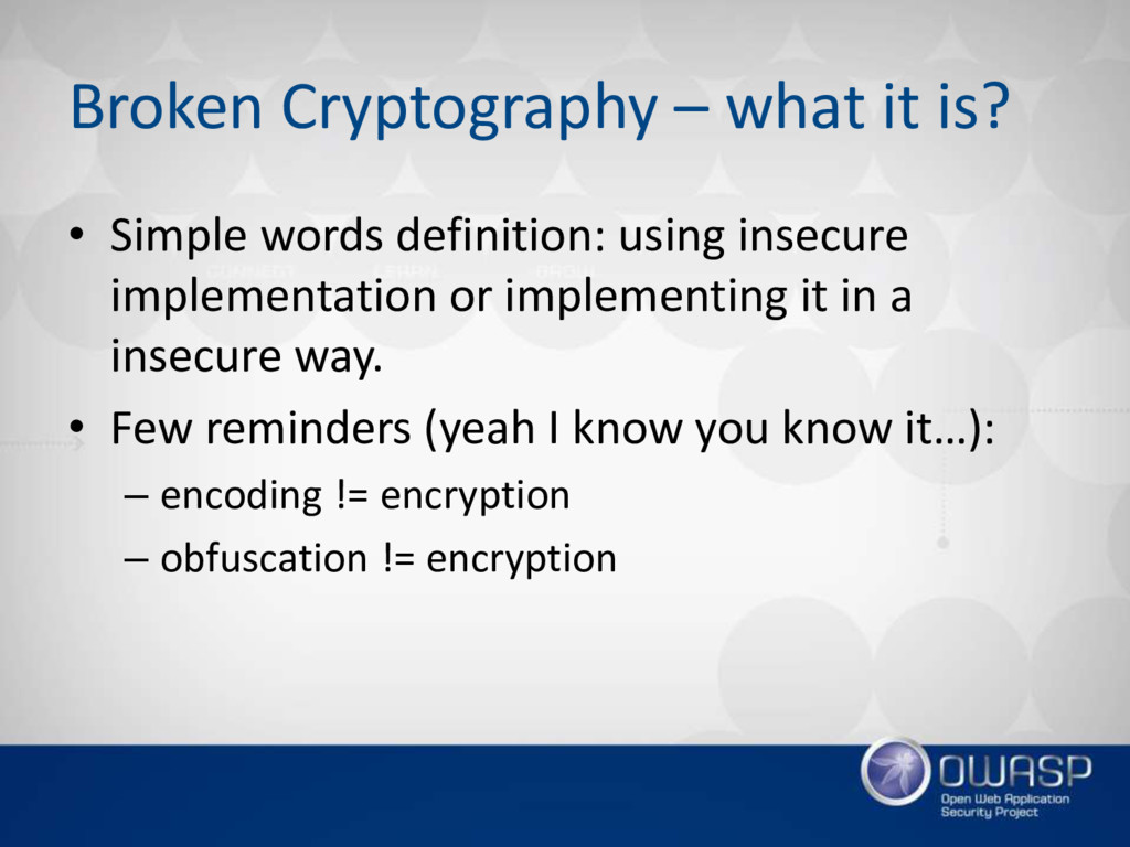 Broken Cryptography – what it is? • Simple word...