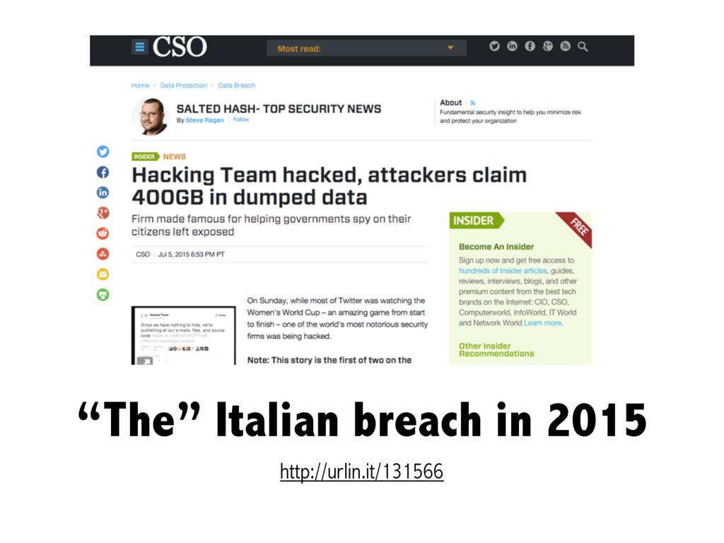 """""""The"""" Italian breach in 2015 http://urlin.it/13..."""