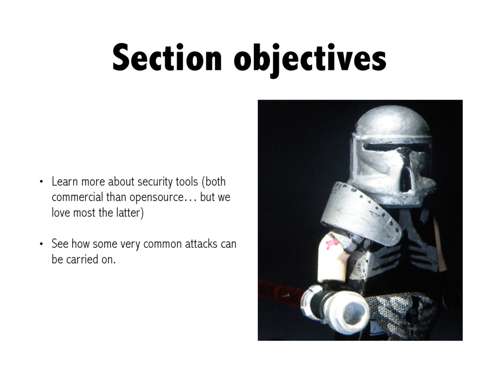 Section objectives • Learn more about security ...