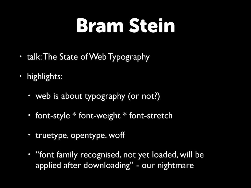• talk: The State of Web Typography • highlight...