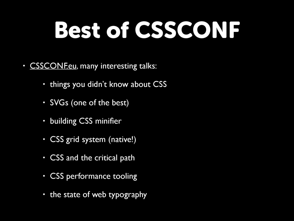 Best of CSSCONF • CSSCONF.eu, many interesting ...