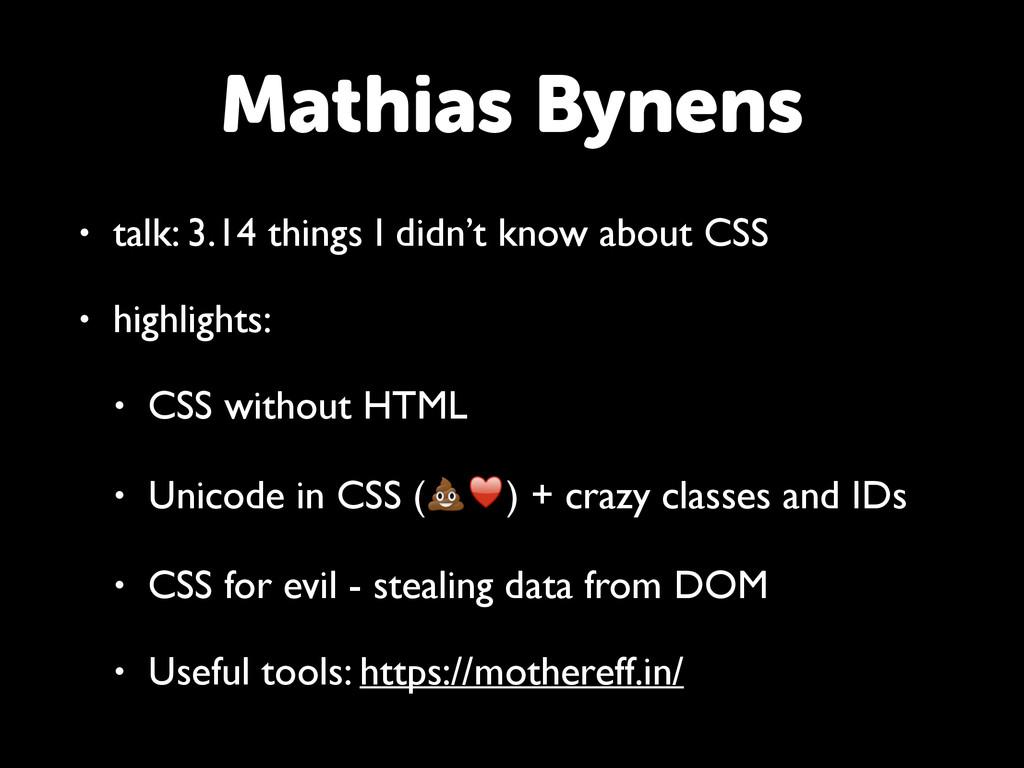 Mathias Bynens • talk: 3.14 things I didn't kno...