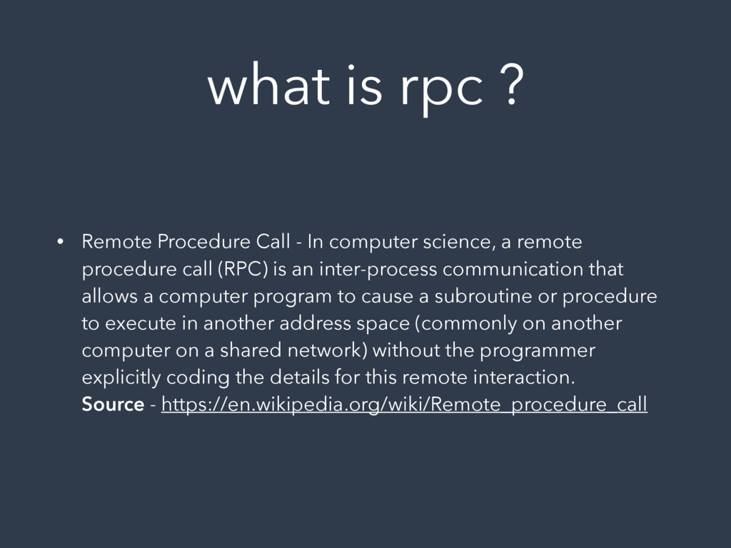 what is rpc ? • Remote Procedure Call - In comp...