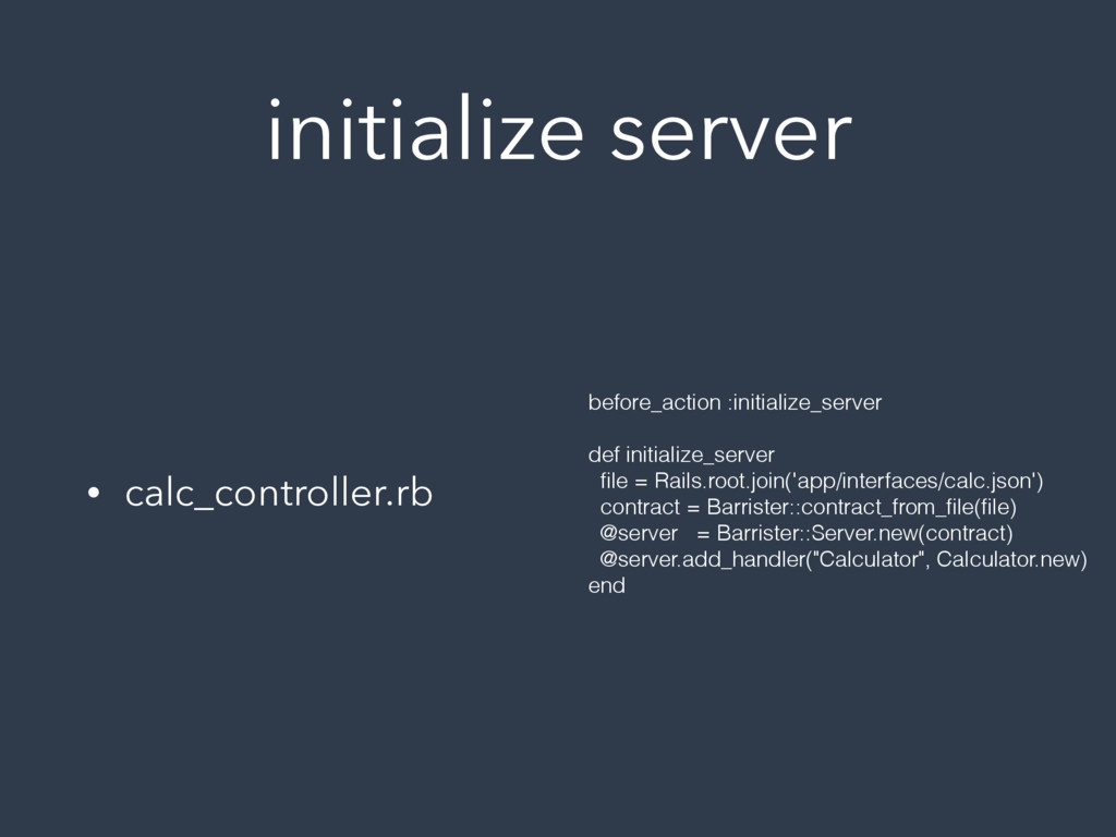 initialize server • calc_controller.rb before_a...
