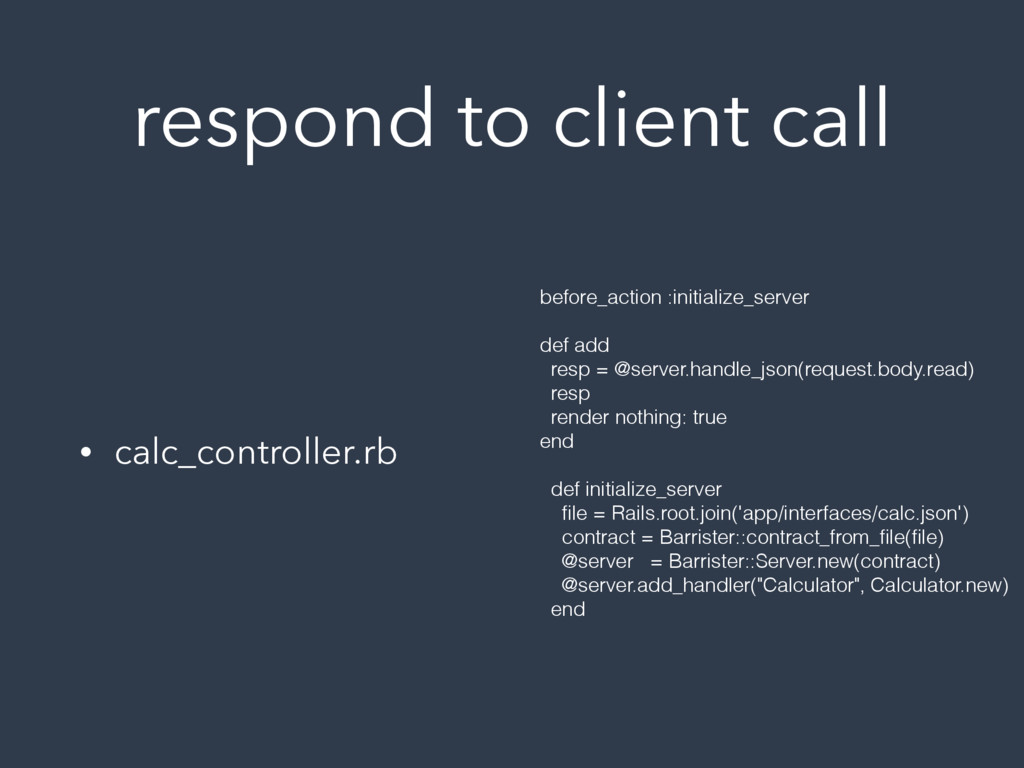 respond to client call • calc_controller.rb bef...