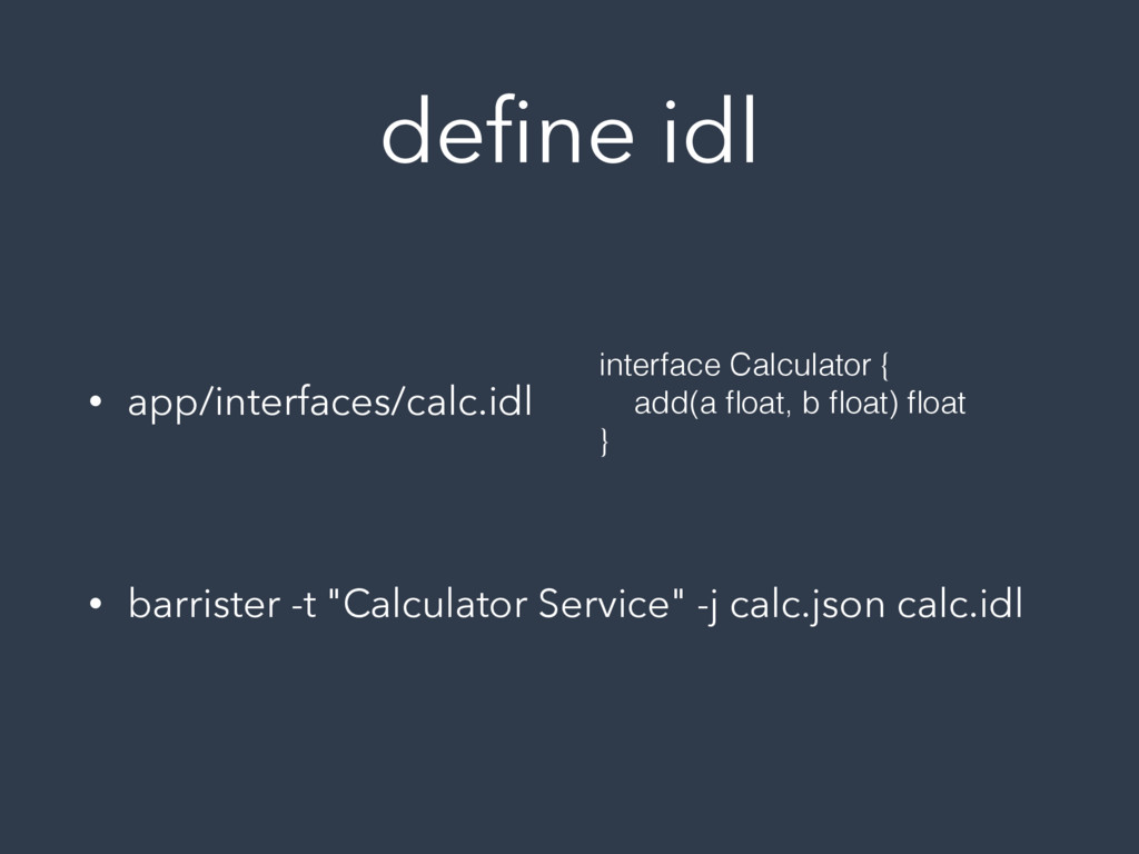 define idl • app/interfaces/calc.idl • barrister...