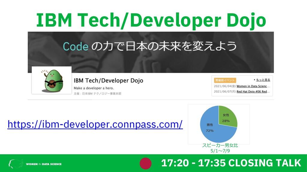 IBM Tech/Developer Dojo https://ibm-developer.c...