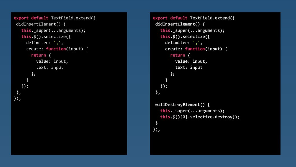 export default TextField.extend({ didInsertElem...