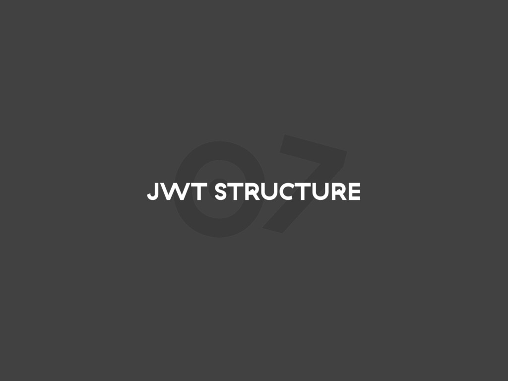 07 JWT STRUCTURE