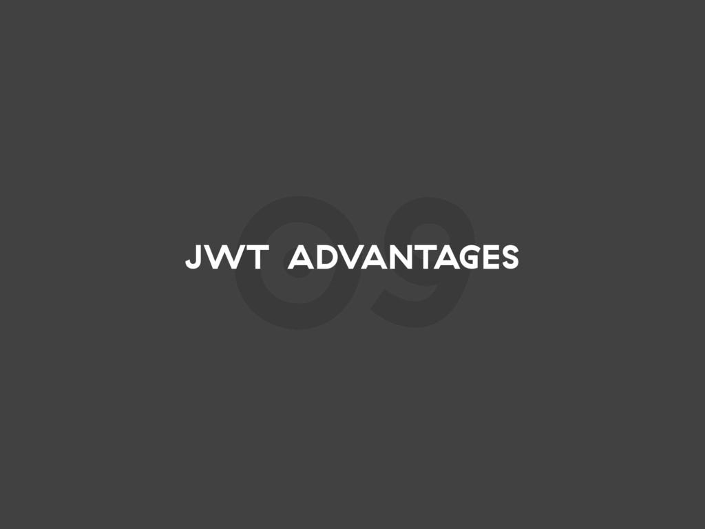 09 JWT ADVANTAGES