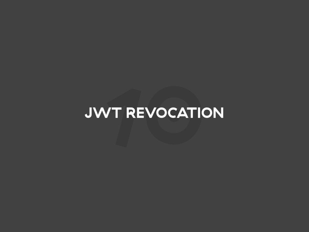 10 JWT REVOCATION