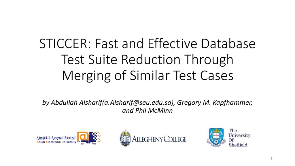 STICCER: Fast and Effective Database Test Suite...