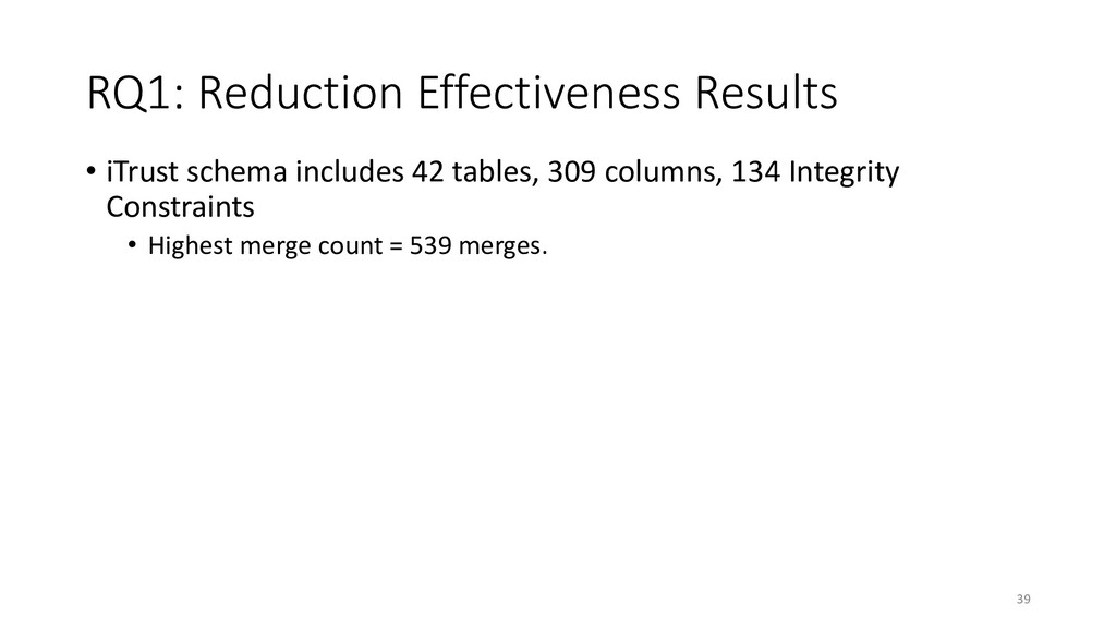 RQ1: Reduction Effectiveness Results • iTrust s...