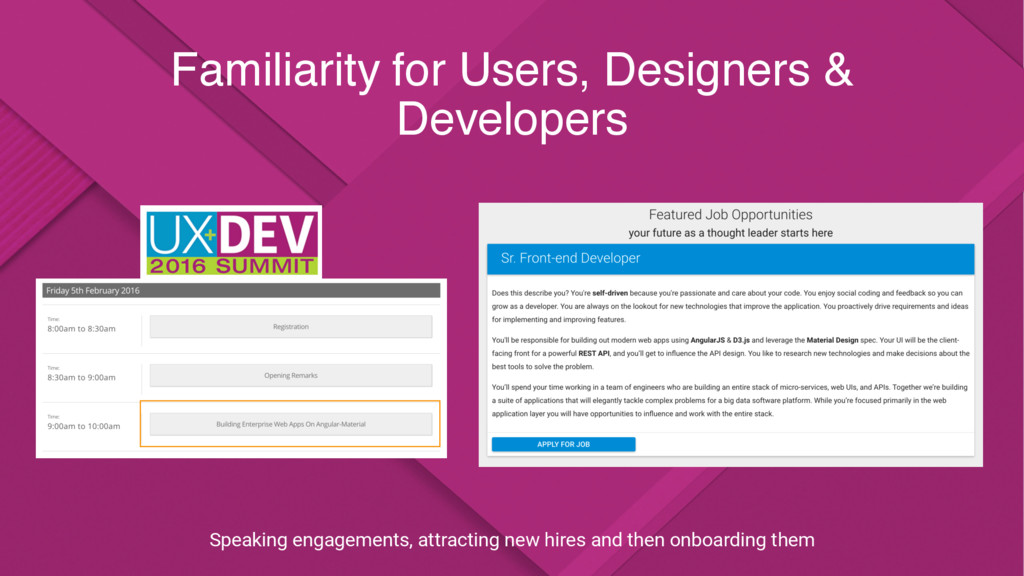 Familiarity for Users, Designers & Developers S...