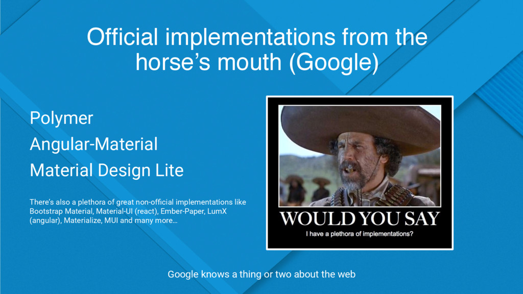 Official implementations from the horse's mouth ...
