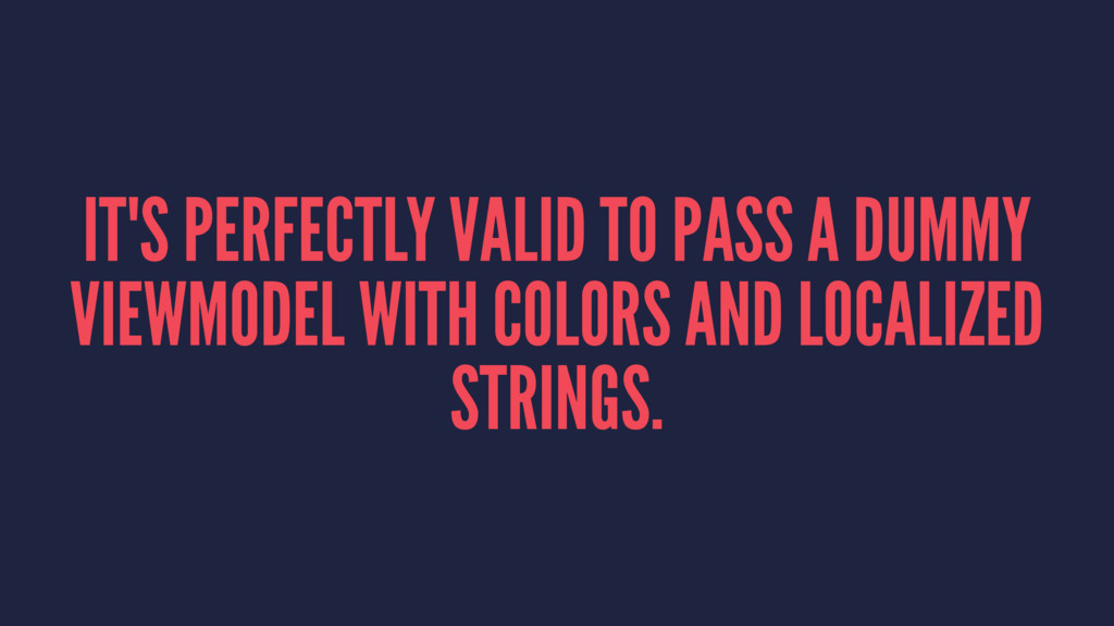 IT'S PERFECTLY VALID TO PASS A DUMMY VIEWMODEL ...