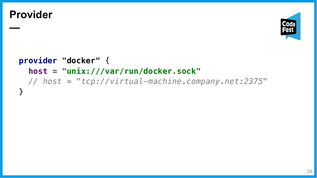 """Provider — provider """"docker"""" { host = """"unix:///..."""