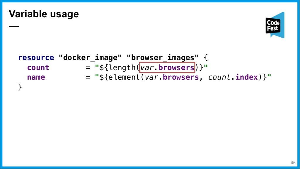 "Variable usage — resource ""docker_image"" ""brows..."