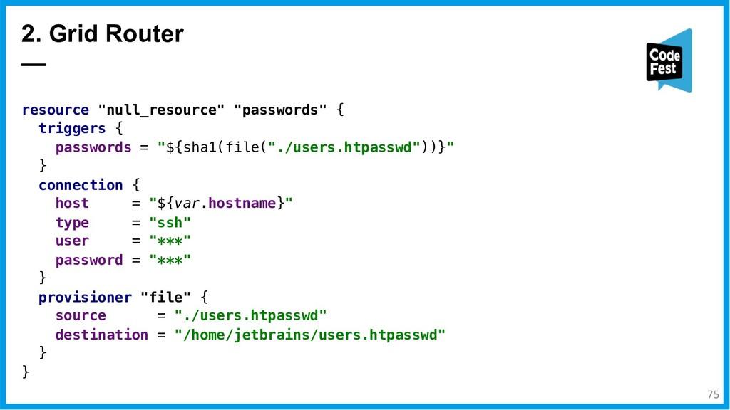 "resource ""null_resource"" ""passwords"" { triggers..."