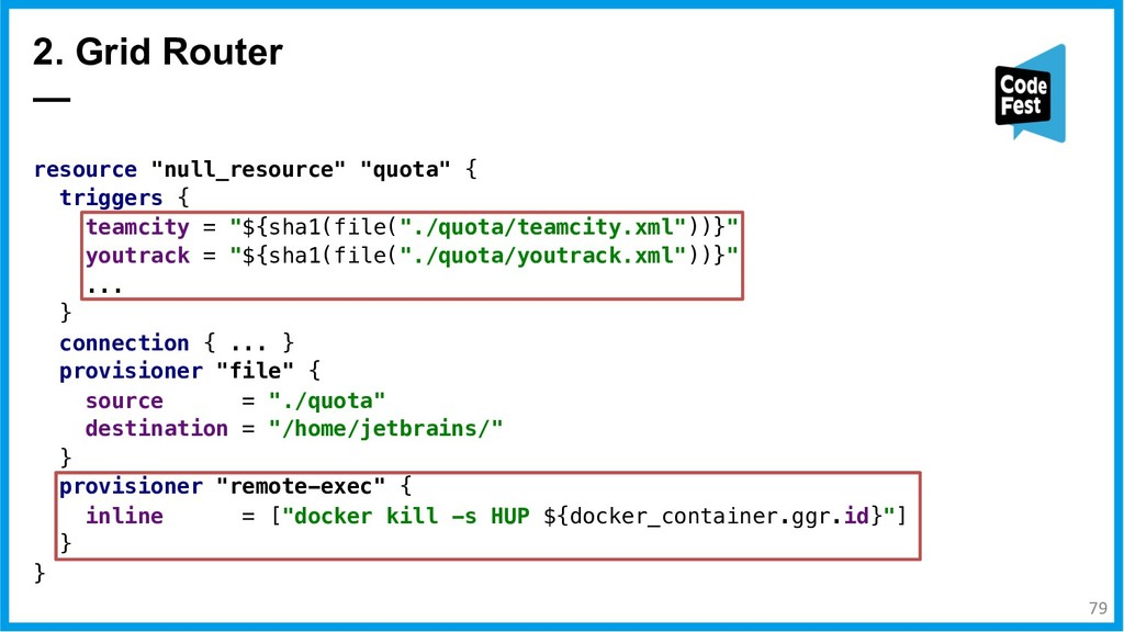 """resource """"null_resource"""" """"quota"""" { triggers { t..."""