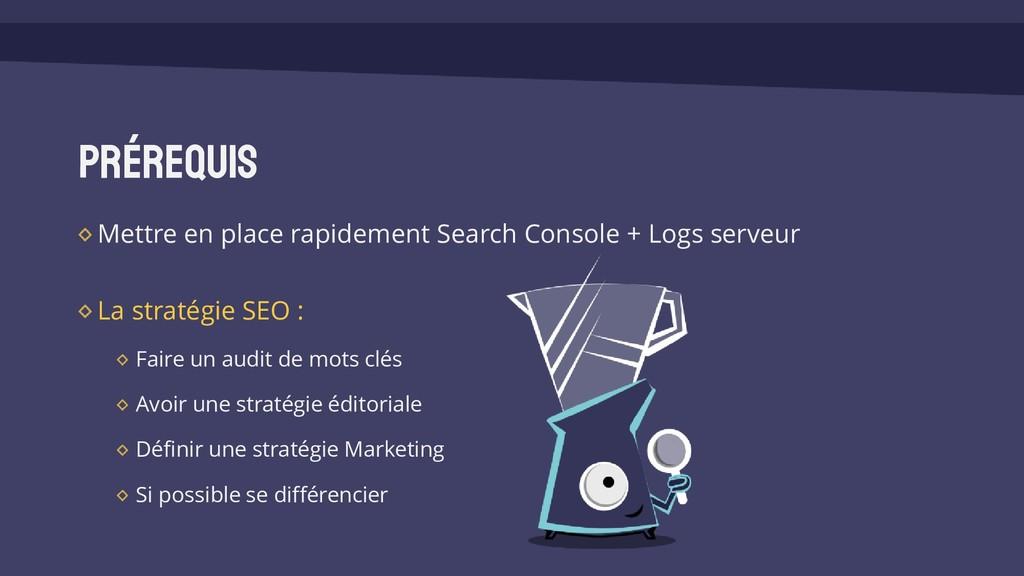 Prérequis Mettre en place rapidement Search Con...