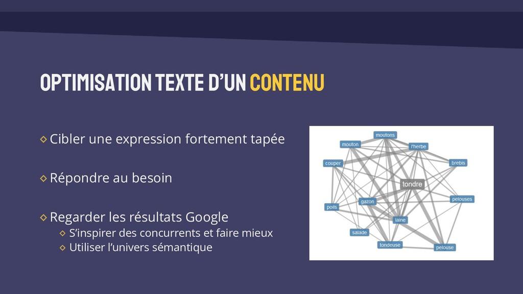 Optimisation texte d'un contenu Cibler une expr...