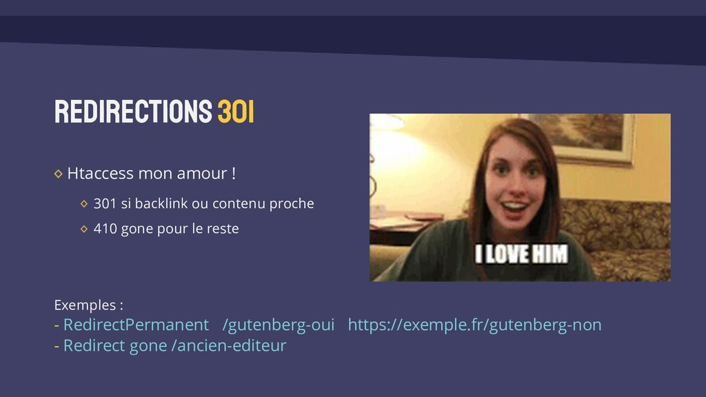 Redirections 301 Htaccess mon amour ! 301 si ba...