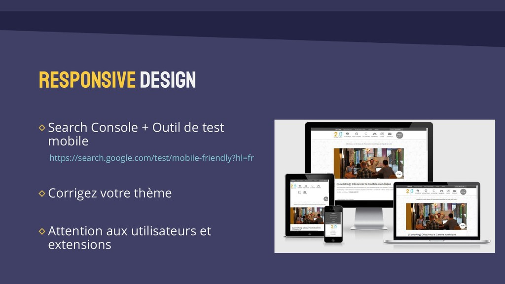 Responsivedesign Search Console + Outil de test...