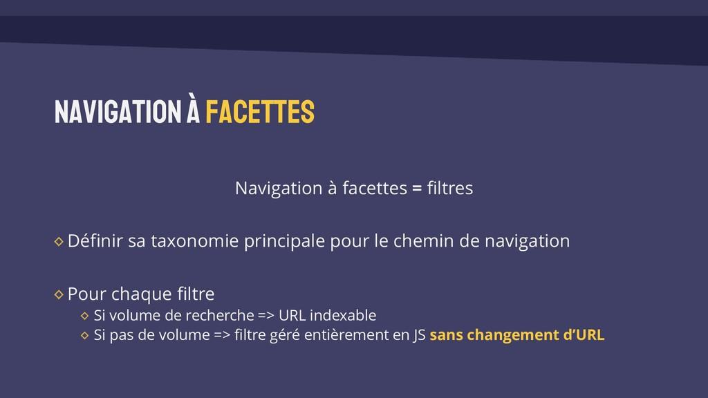 Navigationà facettes Navigation à facettes = fi...