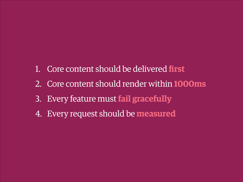 1. Core content should be delivered first 2. Cor...
