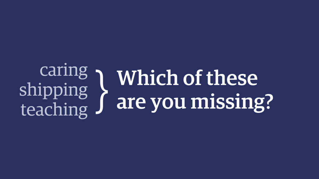 Which of these are you missing? caring shipping...