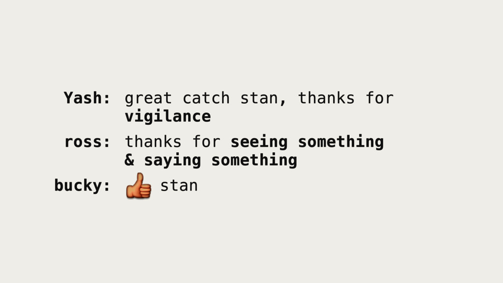 Yash: great catch stan, thanks for vigilance r...