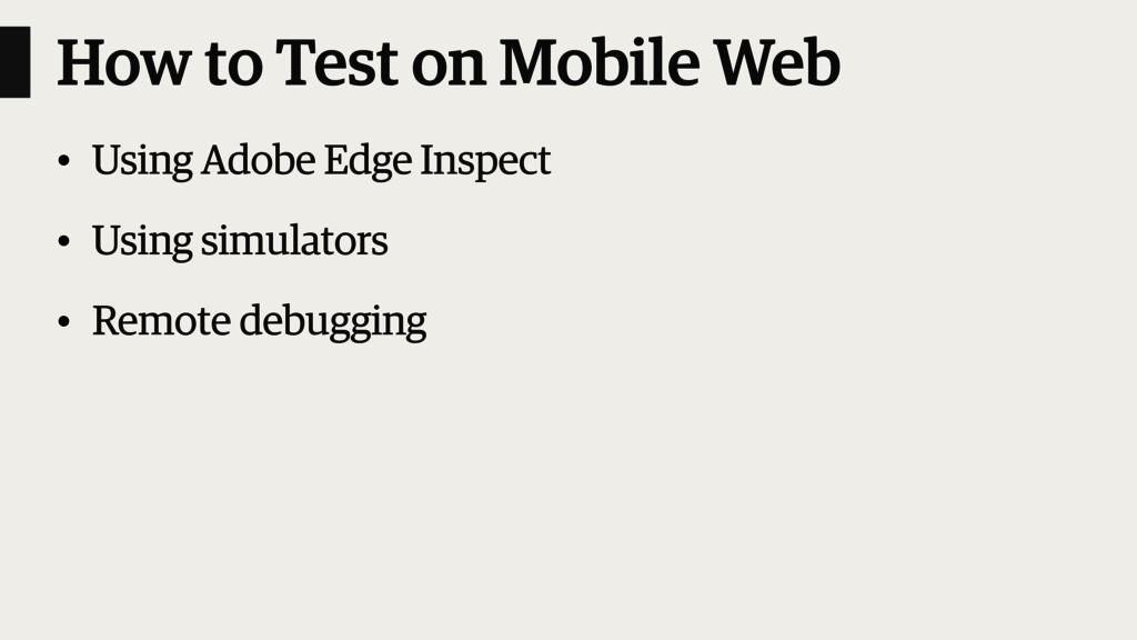How to Test on Mobile Web • Using Adobe Edge In...