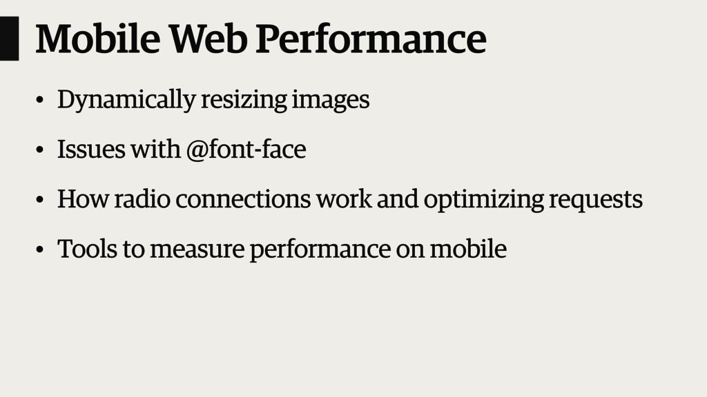 Mobile Web Performance • Dynamically resizing i...