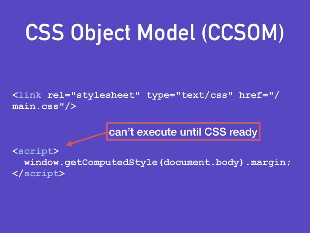 "CSS Object Model (CCSOM) <link rel=""stylesheet""..."