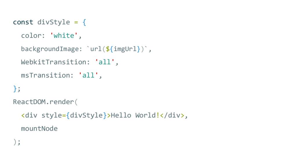 const divStyle = { color: 'white', backgroundIm...