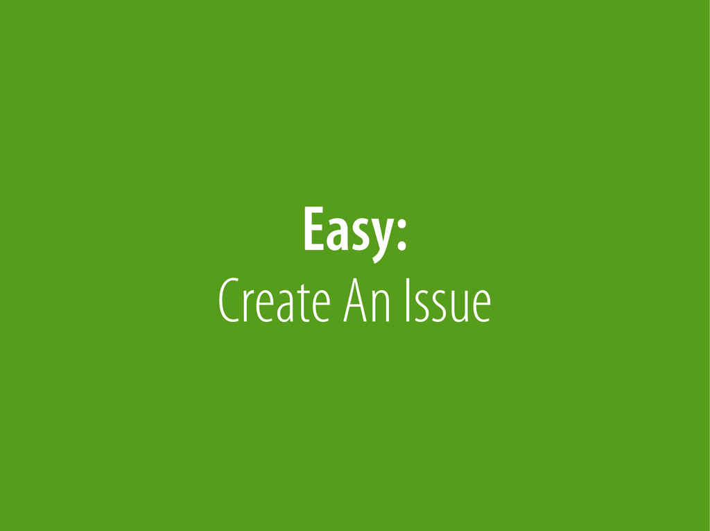 Bernhard Schussek @webmozart 78/89 Easy: Create...