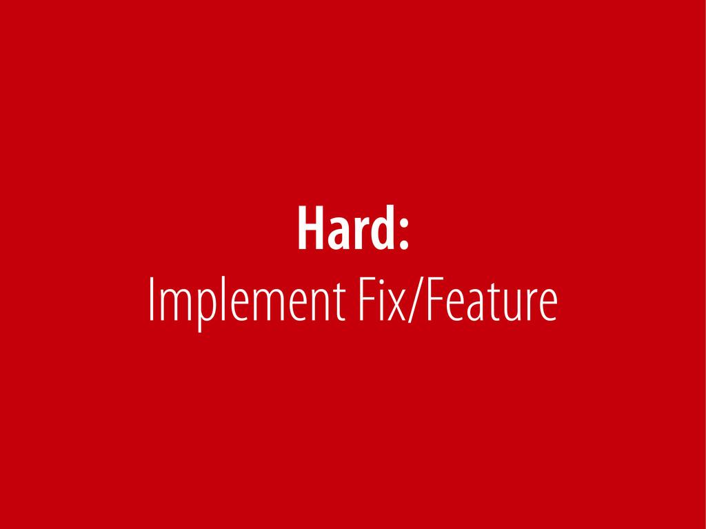 Bernhard Schussek @webmozart 79/89 Hard: Implem...