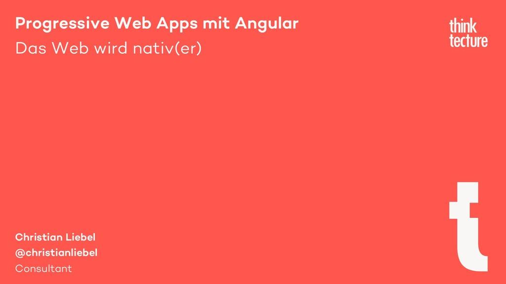 Progressive Web Apps mit Angular Das Web wird n...
