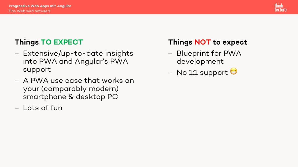 Things NOT to expect - Blueprint for PWA develo...