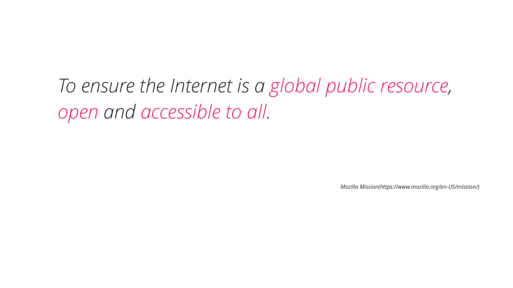 To ensure the Internet is a global public resou...
