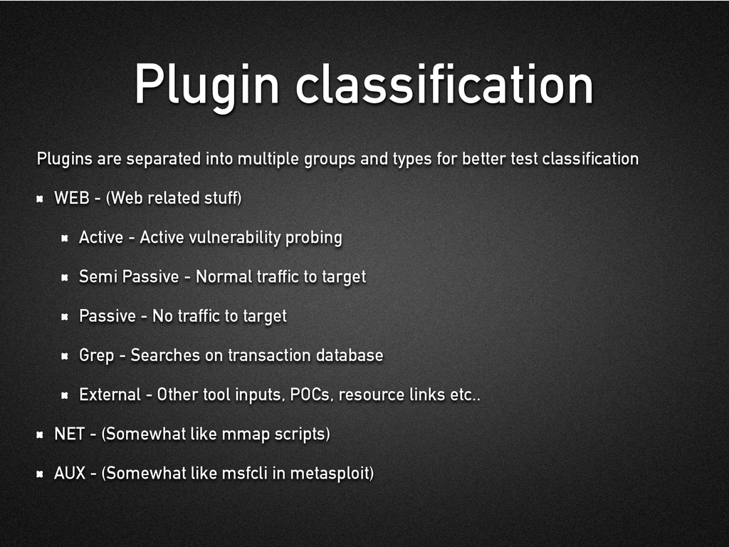 Plugin classification Plugins are separated int...