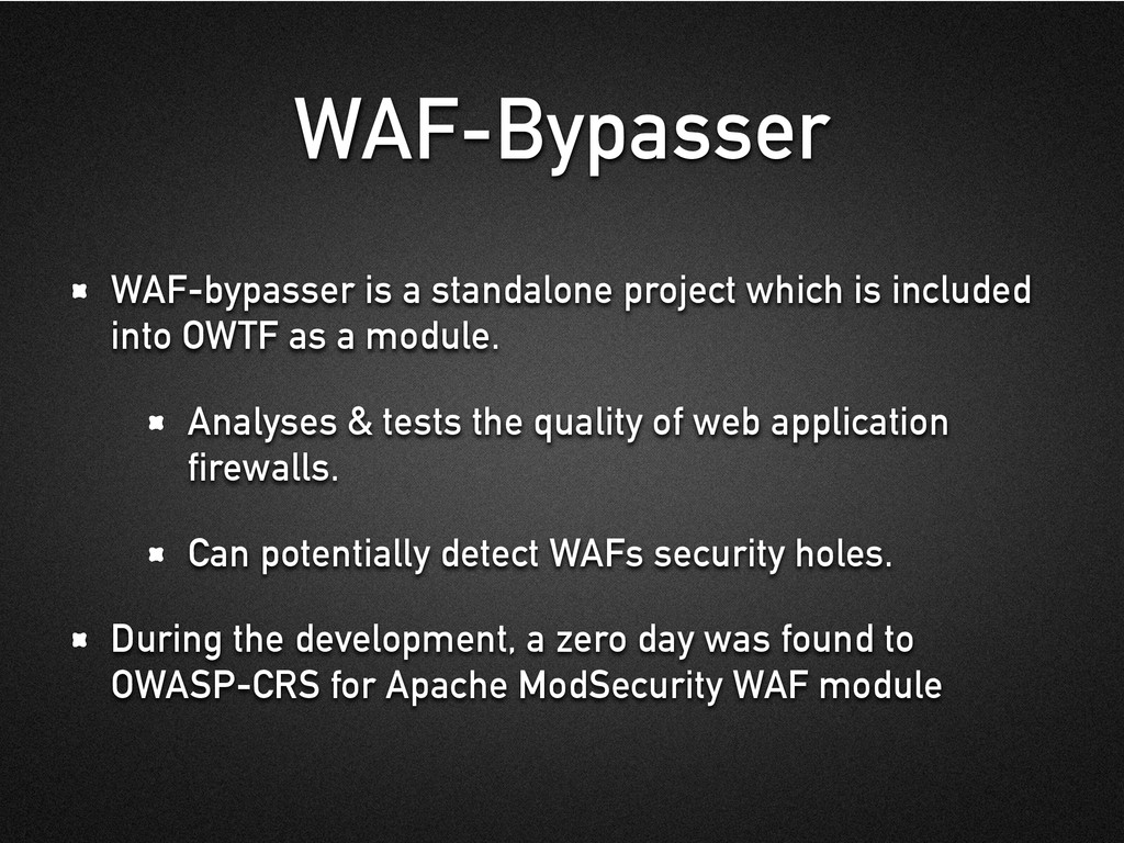 WAF-Bypasser WAF-bypasser is a standalone proje...