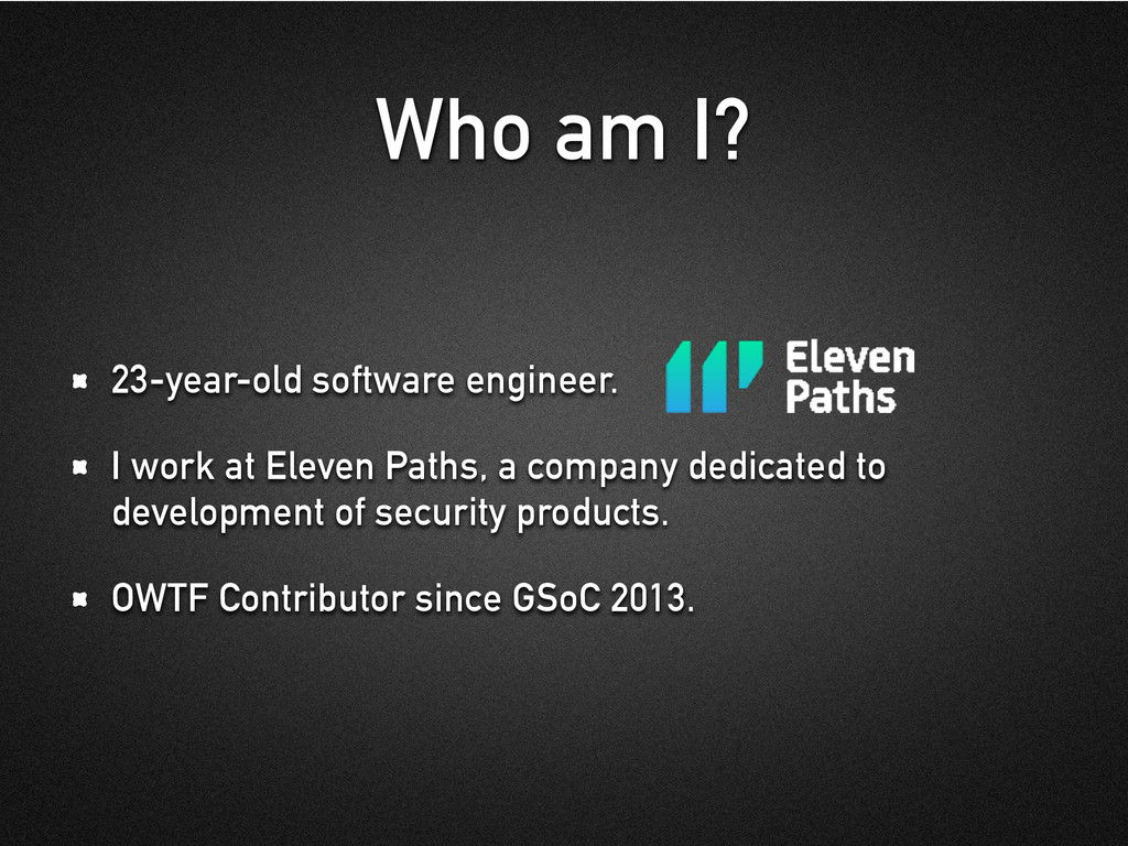 Who am I? 23-year-old software engineer. I work...