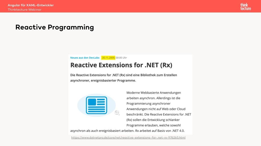 Reactive Programming https://www.dotnetpro.de/c...