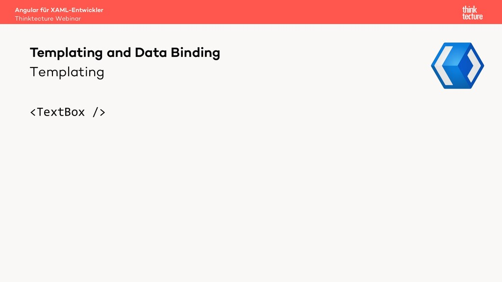 Templating <TextBox /> Templating and Data Bind...