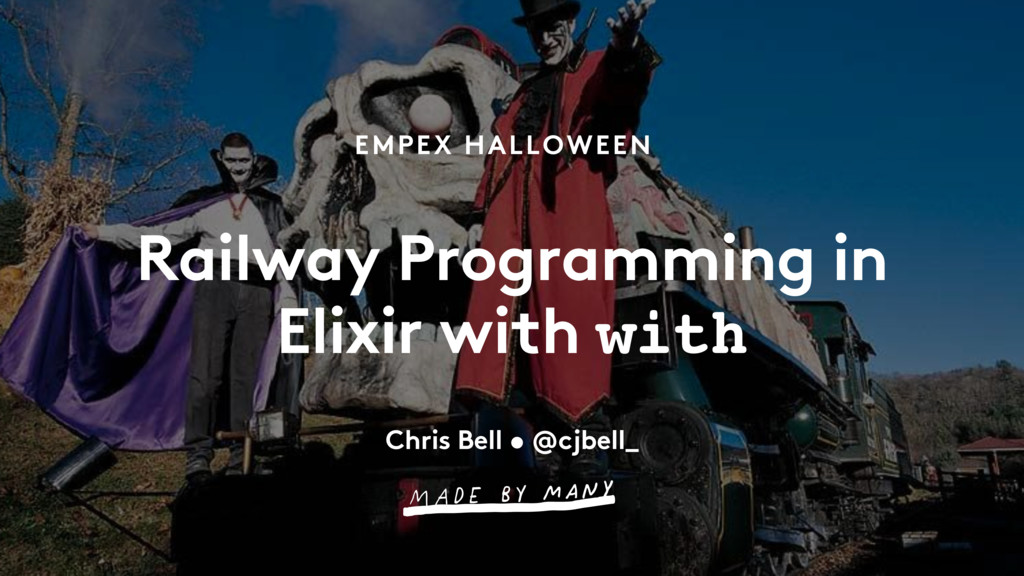 EMPEX HALLOWEEN Railway Programming in Elixir w...